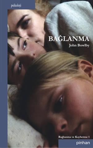 baglanma-john-bowlby